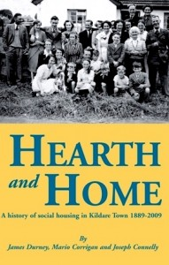 Hearth and Home – a history of social housing in Kildare town 1889-2009